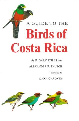 A Guide to the Birds of Costa Rica (Civilization) Cover Image