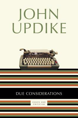 Due Considerations: Essays and Criticism Cover Image