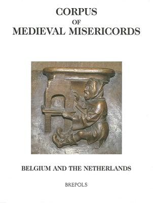 Cover for Corpus of Medieval Misericords
