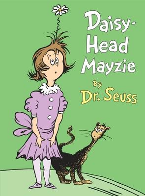 Daisy-Head Mayzie (Classic Seuss) Cover Image
