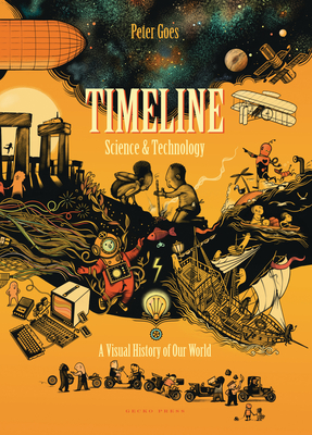 Timeline Science and Technology: A Visual History of Our World Cover Image