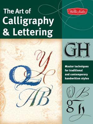 The Art of Calligraphy & Lettering Cover