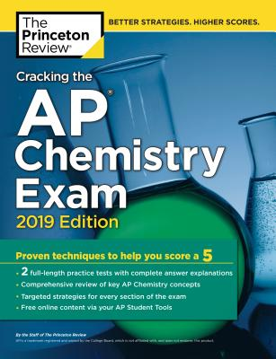 CRACKING THE AP CHEMISTRY EXAM, 2019 EDITION cover image