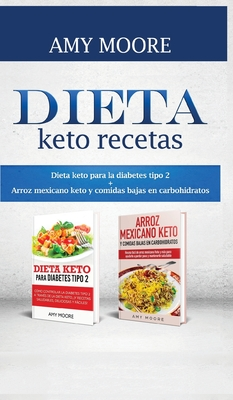Dieta keto recetas: Dieta keto para la diabetes tipo 2 + Arroz mexicano keto y comidas bajas en carbohidratos Cover Image