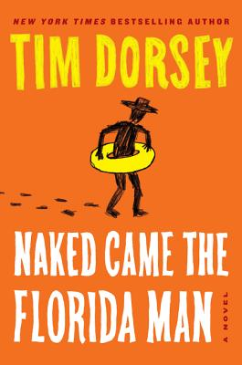 Naked Came the Florida Man: A Novel (Serge Storms #23) Cover Image