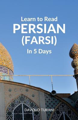 Learn to Read Persian (Farsi) in 5 Days Cover Image