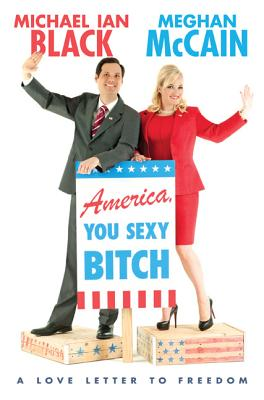 America, You Sexy Bitch: A Love Letter to Freedom Cover Image