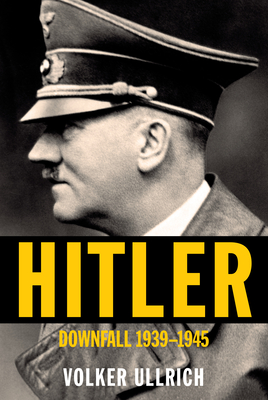 Hitler: Downfall: 1939-1945 Cover Image