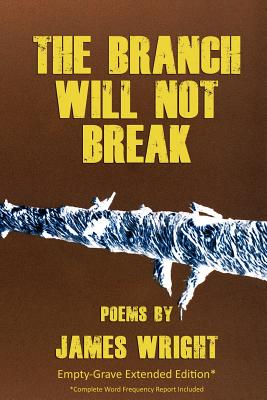 Cover for The Branch Will Not Break - Empty-Grave Extended Edition