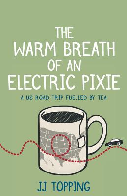 The Warm Breath of an Electric Pixie: A US road trip fuelled by tea Cover Image