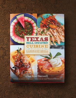 Texas Hill Country Cuisine—Flavors from the Cabernet Grill Texas Wine Country Restaurant Cover Image