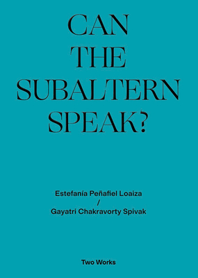 Can the Subaltern Speak?: Two Works Series Volume 1 Cover Image