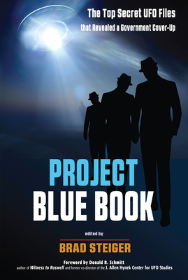 Project Blue Book: The Top Secret UFO Files that Revealed a Government Cover-Up (MUFON) Cover Image