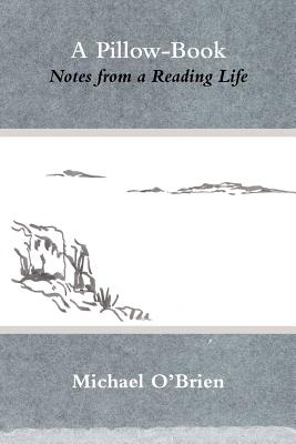A Pillow-Book: Notes from a Reading Life Cover Image