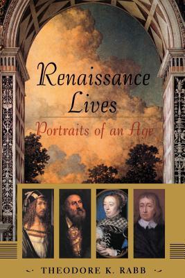 Renaissance Lives: Portraits Of An Age Cover Image