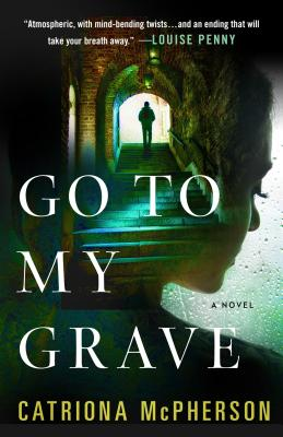 Go to My Grave: A Novel Cover Image