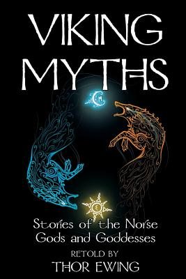 Viking Myths - Stories of the Norse Gods and Goddesses Cover Image