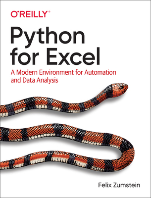 Python for Excel: A Modern Environment for Automation and Data Analysis Cover Image