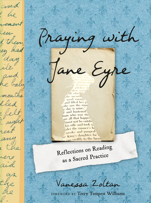 Praying with Jane Eyre: Reflections on Reading as a Sacred Practice Cover Image