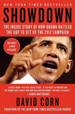 Showdown: The Inside Story of How Obama Battled the GOP to Set Up the 2012 Election Cover Image