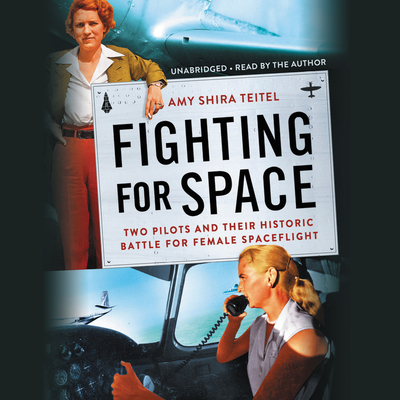 Fighting for Space: Two Pilots and Their Historic Battle for Female Spaceflight Cover Image