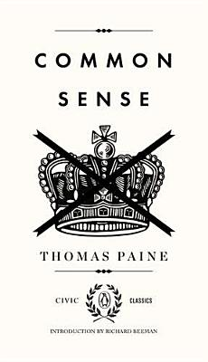 Common Sense (Penguin Civic Classics) Cover Image