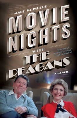 Movie Nights with the Reagans: A Memoir Cover Image
