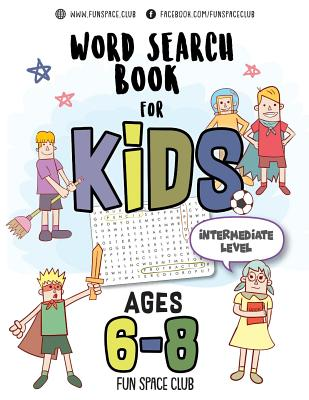 Word Search Books for Kids 6-8: Circle a Word Puzzle Books Word Search for Kids Ages 6-8 Grade Level 2 - 4 Cover Image