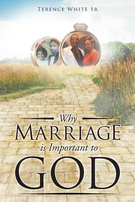 Why Marriage Is Important to God Cover Image