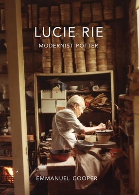 Lucie Rie: Modernist Potter Cover Image