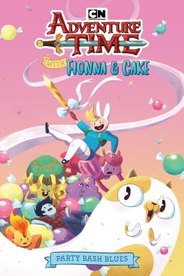 Adventure Time with Fionna & Cake Original Graphic Novel: Party Bash Blues Cover Image
