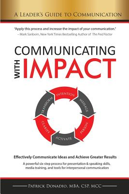 Communicating with Impact: Effectively Communicate Ideas and Achieve Greater Results Cover Image