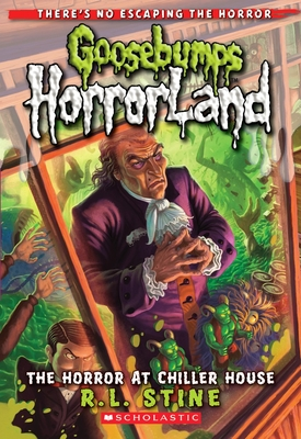 The Horror At Chiller House (Goosebumps Horrorland #19) Cover Image