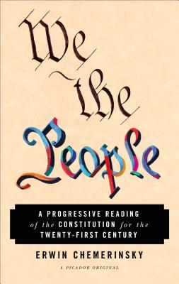 We the People: A Progressive Reading of the Constitution for the Twenty-First Century Cover Image
