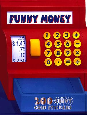 Funny Money [With 200 Shiny Coin Stickers] Cover Image