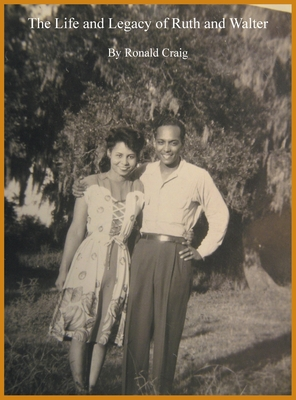 The Life and Legacy of Ruth and Walter Cover Image