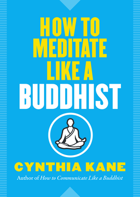 Cover for How to Meditate Like a Buddhist