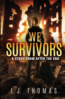 We Survivors: A Story from After the End Cover Image