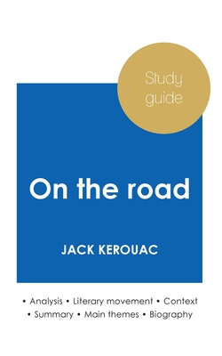 Study guide On the road by Jack Kerouac (in-depth literary analysis and complete summary) Cover Image