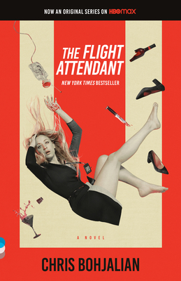 The Flight Attendant (Television Tie-In Edition) (Vintage Contemporaries) Cover Image