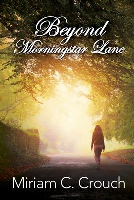 Cover for Beyond Morningstar Lane