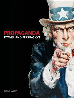 Propaganda: Power and Persuasion Cover Image