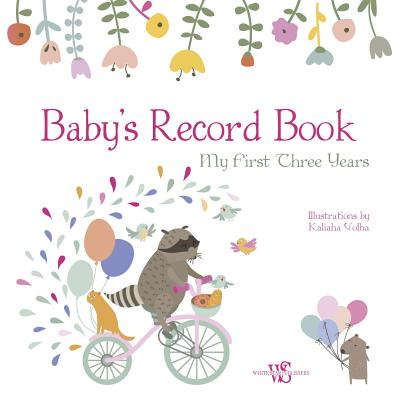 Baby's Record Book (Girl): My First Three Years Cover Image