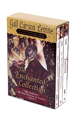 The Enchanted Collection Box Set: Ella Enchanted, The Two Princesses of Bamarre, Fairest Cover Image