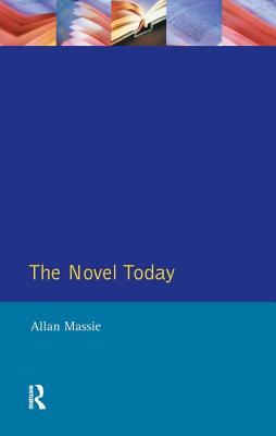 The Novel Today: A Critical Guide to the British Novel 1970-1989 Cover Image
