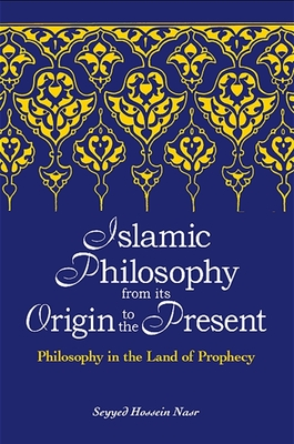 Cover for Islamic Philosophy from Its Origin to the Present