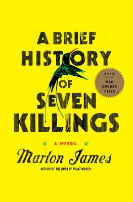 A Brief History of Seven Killings: A Novel Cover Image