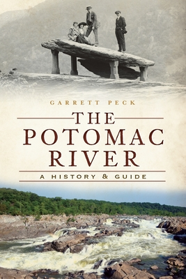 The Potomac River: A History & Guide Cover Image