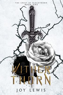 Wither Thorn: (The Crest of Blackthorn Book 1) Cover Image