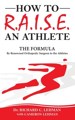 How To R.A.I.S.E. An Athlete Cover Image